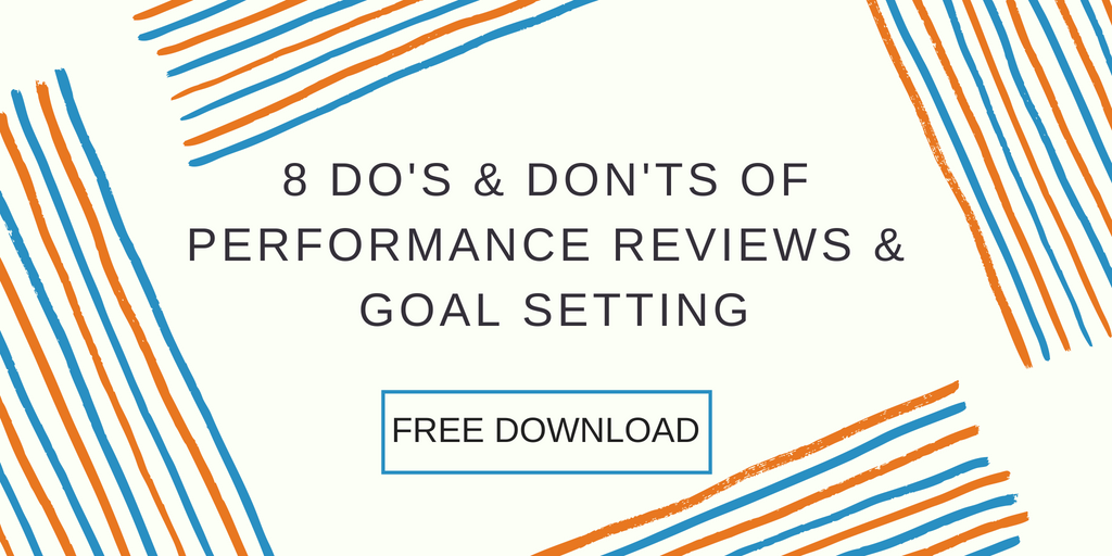 8 Dos and Donts of Performance Reviews and Goal Setting Whitepaper DL