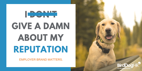 Employer Brand __ Bad Reputation
