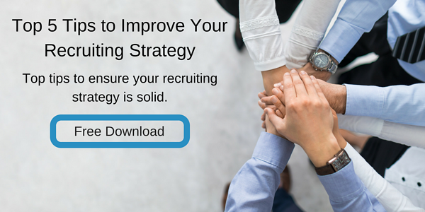 Top 5 Tips to Improve Your Recruiting Strategy (1)
